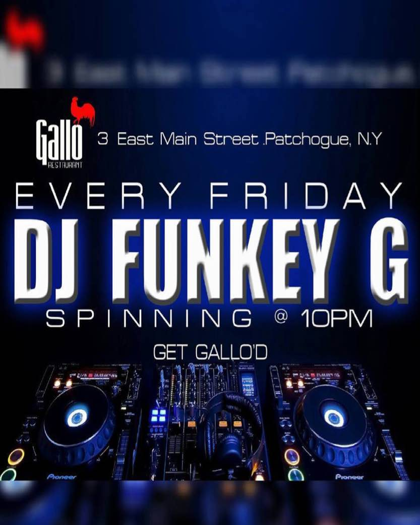 Gallo Restaurant Patchogue DJ Funkey Fridays Image